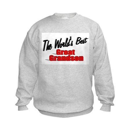 &quot;The World's Best Great Grandson&quot; Kids Sweatshirt