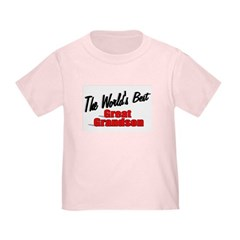 """The World's Best Great Grandson"" Toddler T"