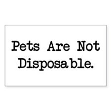 Pets are Not Disposable Rectangle Decal