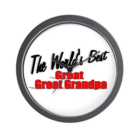 """The World's Best Great Great Grandpa"" Wall Clock"