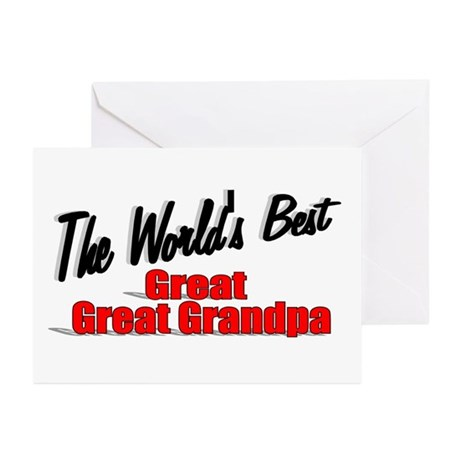"""The World's Best Great Great Grandpa"" Greeting Ca"