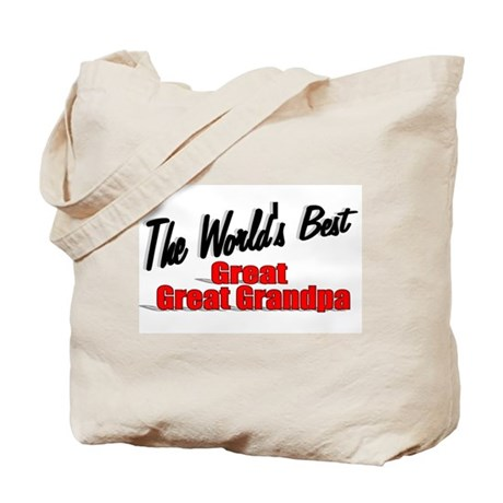 """The World's Best Great Great Grandpa"" Tote Bag"