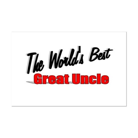 """The World's Best Great Uncle"" Mini Poster Print"