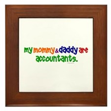 My Mommy & Daddy Are Accountants (PR) Framed Tile