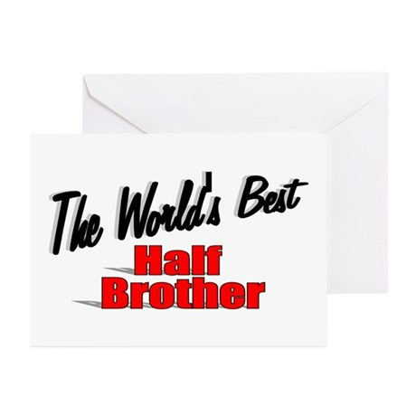 """The World's Best Half Brother"" Greeting Cards (Pk"