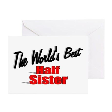 """The World's Best Half Sister"" Greeting Cards (Pk"