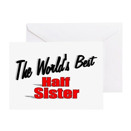 """The World's Best Half Sister"" Greeting Card"