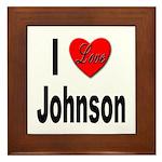 I Love Johnson Framed Tile