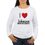 I Love Johnson (Front) Women's Long Sleeve T-Shirt