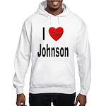 I Love Johnson (Front) Hooded Sweatshirt
