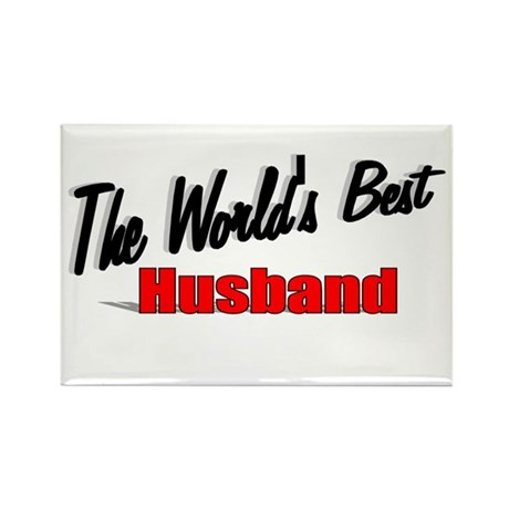 """The World's Best Husband"" Rectangle Magnet"