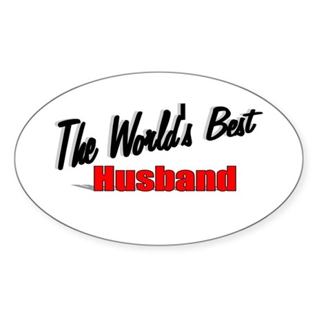 """The World's Best Husband"" Oval Sticker"