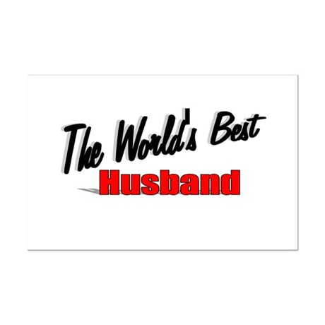 """The World's Best Husband"" Mini Poster Print"