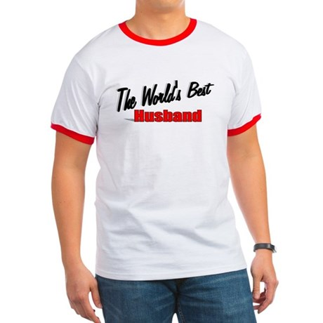 """The World's Best Husband"" Ringer T"