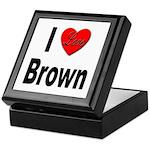 I Love Brown Keepsake Box