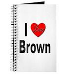 I Love Brown Journal