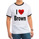 I Love Brown (Front) Ringer T