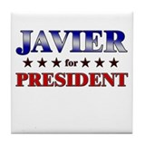 JAVIER for president Tile Coaster