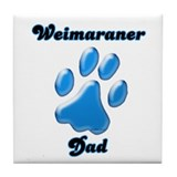 Weimaraner Dad3 Tile Coaster