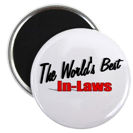 """The World's Best In-Laws"" Magnet"