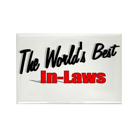 """The World's Best In-Laws"" Rectangle Magnet"