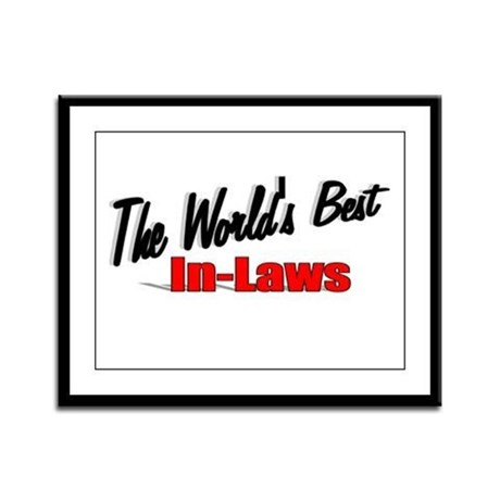 """The World's Best In-Laws"" Framed Panel Print"