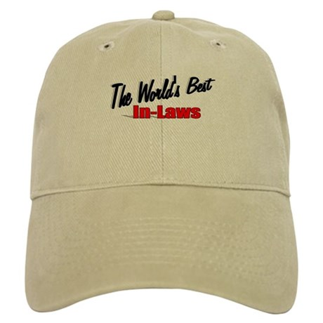 """The World's Best In-Laws"" Cap"