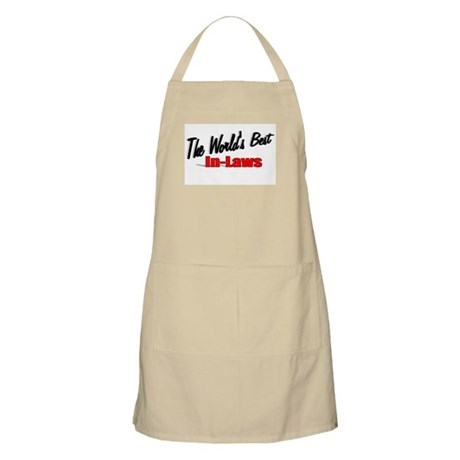 """The World's Best In-Laws"" BBQ Apron"