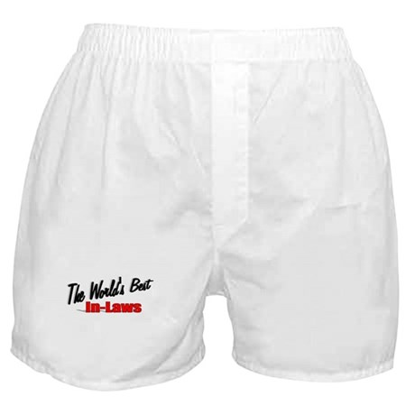 """The World's Best In-Laws"" Boxer Shorts"