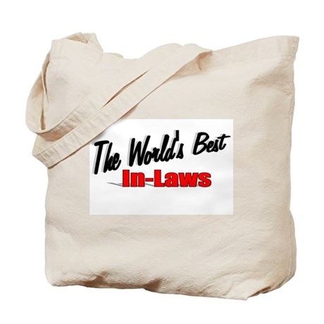 """The World's Best In-Laws"" Tote Bag"