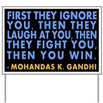 ...Then You Win Gandhi Yard Sign