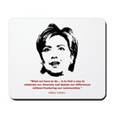 Hillary Clinton Quotes Mousepad