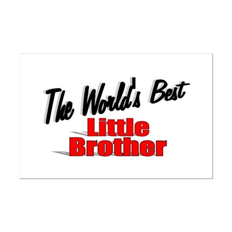 """The World's Best Little Brother"" Mini Poster Prin"
