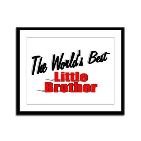 """The World's Best Little Brother"" Framed Panel Pri"
