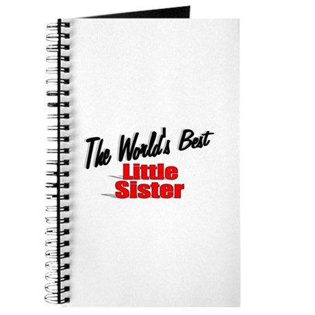 """The World's Best Little Sister"" Journal"