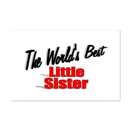 """The World's Best Little Sister"" Mini Poster Print"