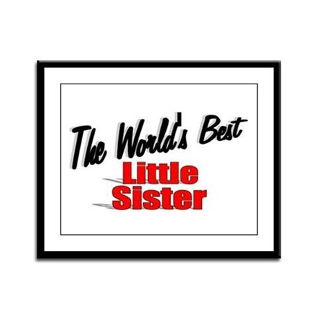 """The World's Best Little Sister"" Framed Panel Prin"