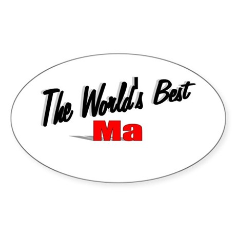 """The World's Best Ma"" Oval Sticker"