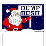 Santa Says Dump Bush Yard Sign
