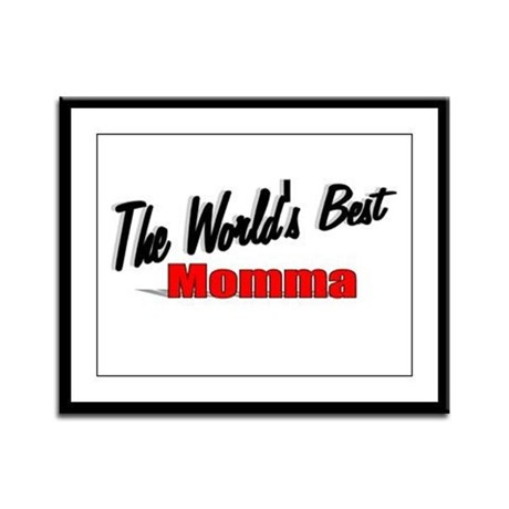 """The World's Best Momma"" Framed Panel Print"