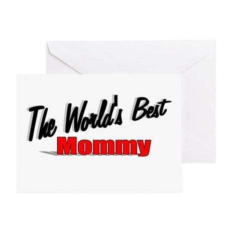"""The World's Best Mommy"" Greeting Card"