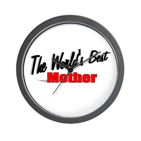 &quot;The World's Best Mother&quot; Wall Clock