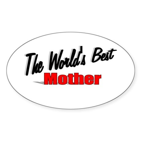 &quot;The World's Best Mother&quot; Oval Sticker