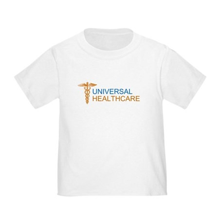 Universal Healthcare Toddler T-Shirt