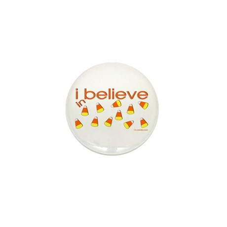 I believe in Candy Corn Mini Button