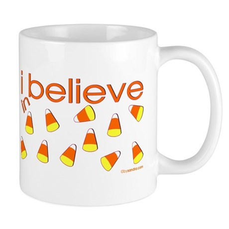 I believe in Candy Corn Mug