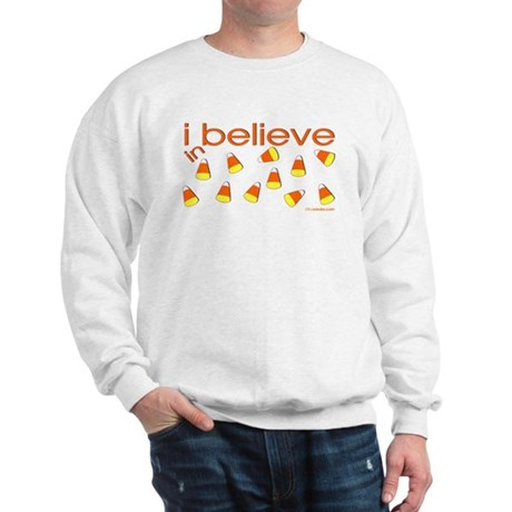 I believe in Candy Corn Sweatshirt