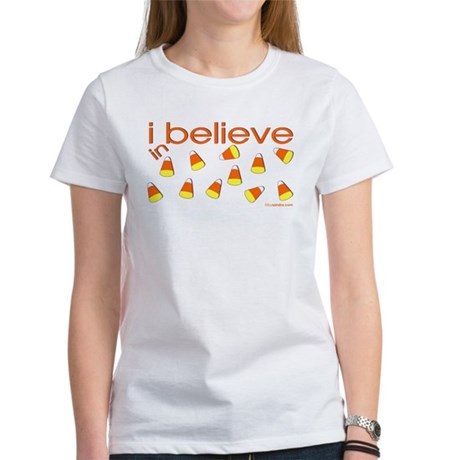 I believe in Candy Corn Women's T-Shirt