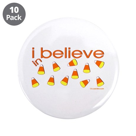 I believe in Candy Corn 3.5&quot; Button (10 pack)