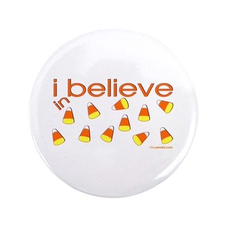 I believe in Candy Corn 3.5&quot; Button